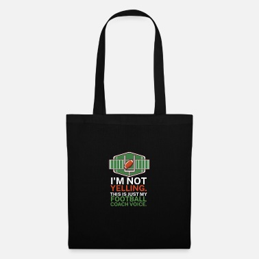 Rugby I'm not yelling This is my football coach voice - Tote Bag