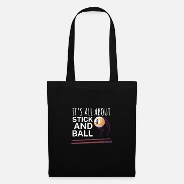 8 Its all about stick and ball - Tote Bag