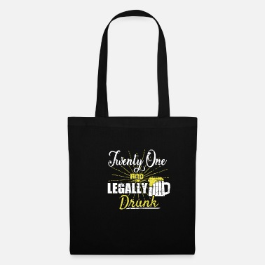 Legal Age Legal drunk legal age 21st birthday alcohol - Tote Bag