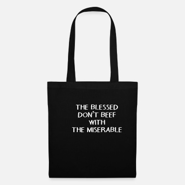 Wretch Blessed, wretched positivity - Tote Bag