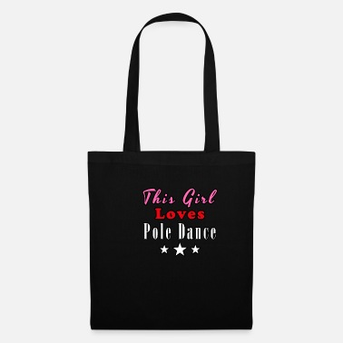 This Girl Loves Pole Dance - Tote Bag