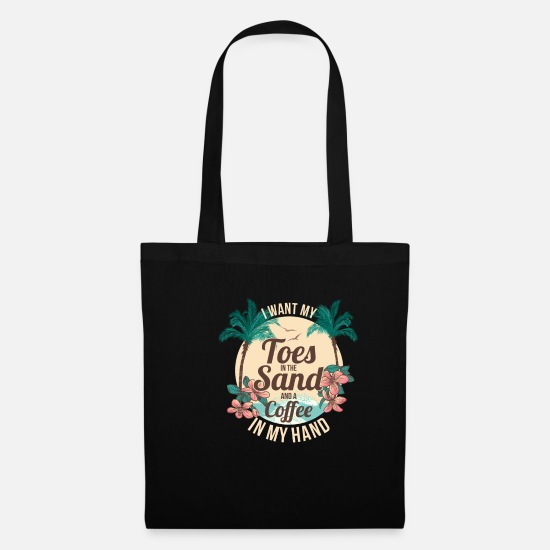 Reef Bags & Backpacks - Toes in the sand. Coffee in hand - Tote Bag black