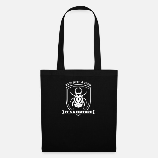 Admin Bags & Backpacks - it not a bug it´s a feature Spruch Sprüche code - Tote Bag black