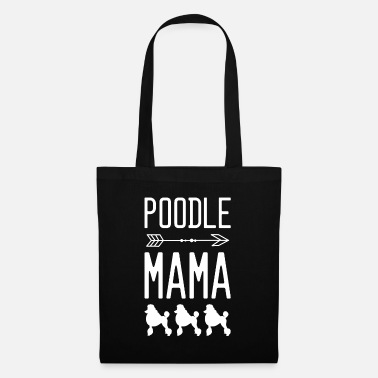 Puppy Poodle mom dog mom - Tote Bag
