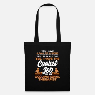 Occupation Occupational therapy occupational therapist occupational therapy - Tote Bag