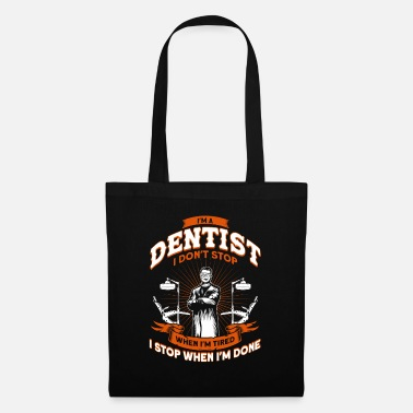 Tooth Saying DentistRy Gift - Tote Bag