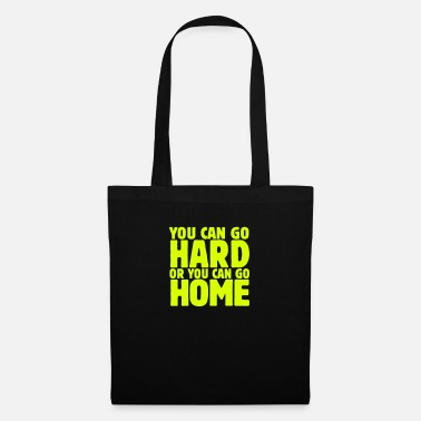 Equalizzatore you can go hard or you can go home 1c - Borsa di stoffa