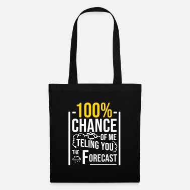 Weather Funny Meteorology Weather Forecast Meteorologist - Tote Bag