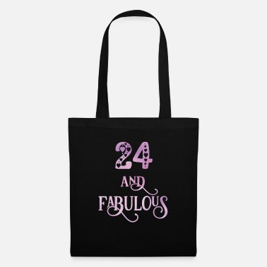 Princess Women 24 Years Old And Fabulous 24th Birthday - Tote Bag