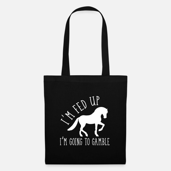 Horseshoe Bags & Backpacks - im fed up in going riding - Tote Bag black