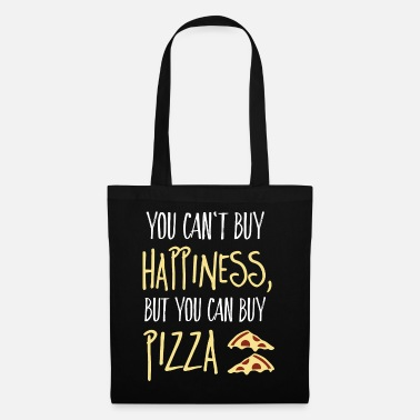 Happiness Cant buy happiness, but pizza - Sac en tissu