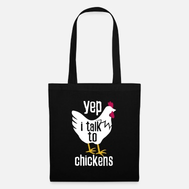 Proud Farmer I talk to chickens for farmer on the farm - Tote Bag