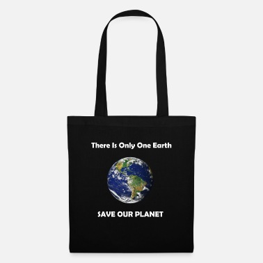 Save Save Our Planet - We only have one Earth - Tote Bag