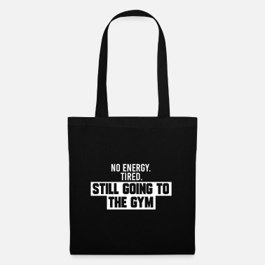 Bulk Up TIRED, GYM - Tote Bag