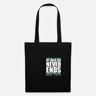 New York Weekend never ends - premium design - Tote Bag