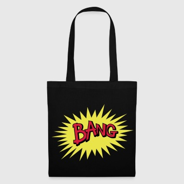 Bang - Tote Bag