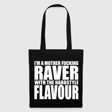 Mother F*cking Raver EDM Quote - Tas van stof