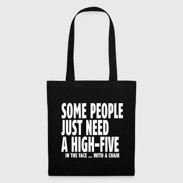 some people need a high five in the face I - Tote Bag