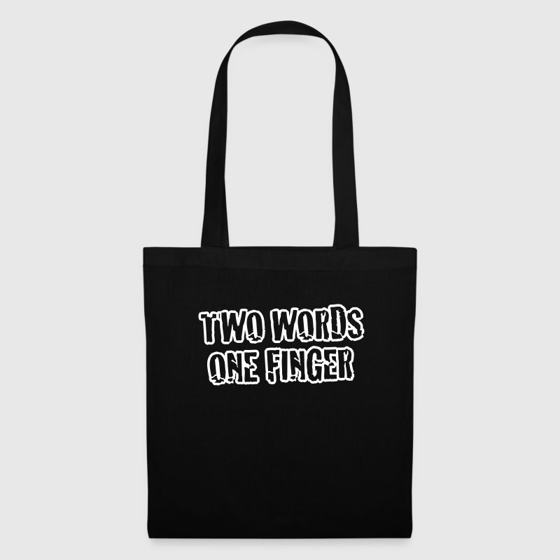 BP - Two Words - One Finger (1c) - Tote Bag