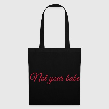 Feminism - Not your Babe - Statement - Borsa di stoffa