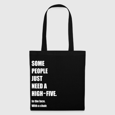 Funny, Funny, Funny, Funny saying - Tote Bag