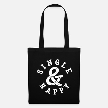 Single Single et Happy Funny single disant - Tote Bag
