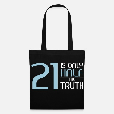 Hitchhiking 21 is only half the truth - Tote Bag