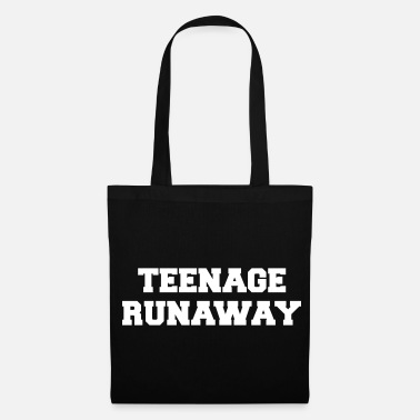 Teenager Teenage Runaway Funny Quote - Sac en tissu