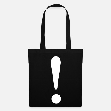 Exclamation Mark Therefore! Show the world your statement. - Tote Bag