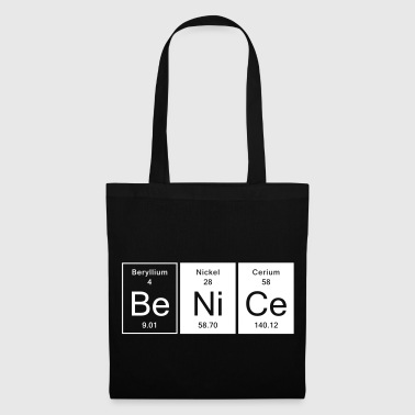 Nice - Be Nice - Tote Bag