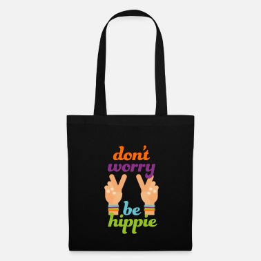 Groovy Hippie No worries Hippie Cool present - Tote Bag