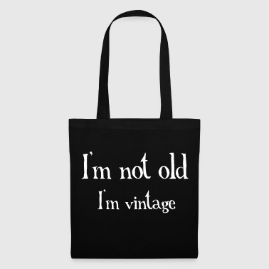 Not Old - Tote Bag