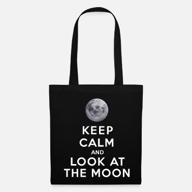 Keep Calm And Keep Calm and look at the moon - Stoffbeutel