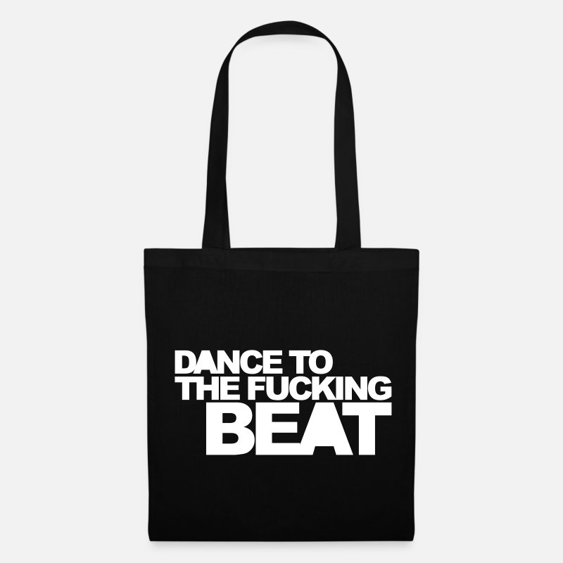 Dance Bags & Backpacks - Dance To The Beat EDM Quote - Tote Bag black