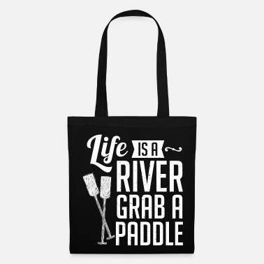 Dragon Boat Life Is A River Grave A Paddle - Tote Bag