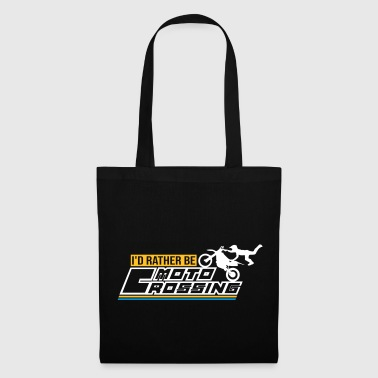 id rather be moto crossing - Tote Bag
