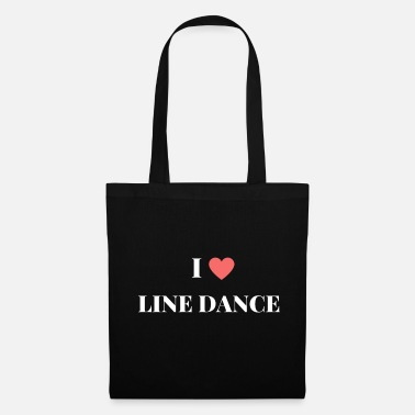 Line Dancing I love Line Dance - Motto Shirt - Tote Bag