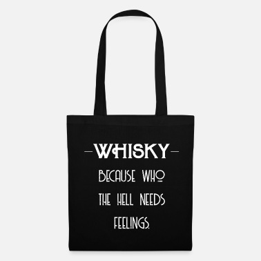 Whiskey Whiskey Feelings - Whiskey Gift Idea - Tas van stof
