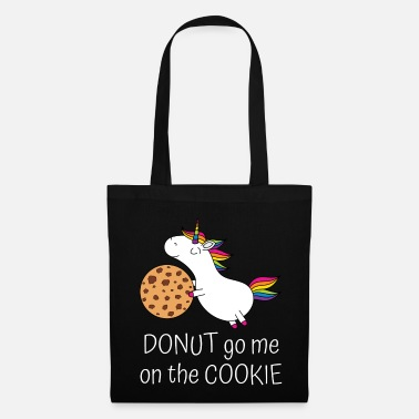 Bäcker Einhorn Keks Spruch Donut go me on the cookie ws - Stoffbeutel