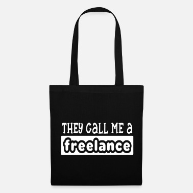 Freelance ils m'appellent un freelance - Tote Bag