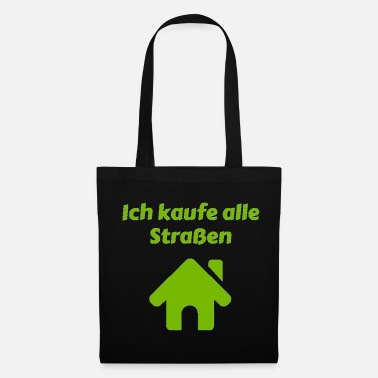Monopoly I buy all the streets Schlossallee board game - Tote Bag