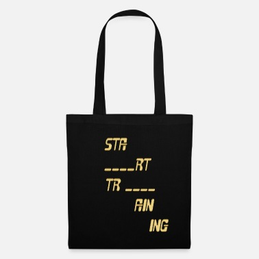 Start start training - Tote Bag