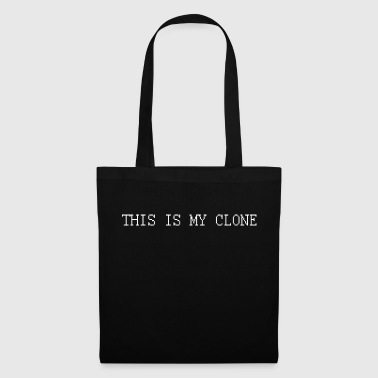 THIS IS MY CLONE - DAS IS MEIN KLON - Borsa di stoffa