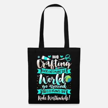 Crafts Crafting - Crafting Arts Education Crafting Hobbies - Tote Bag