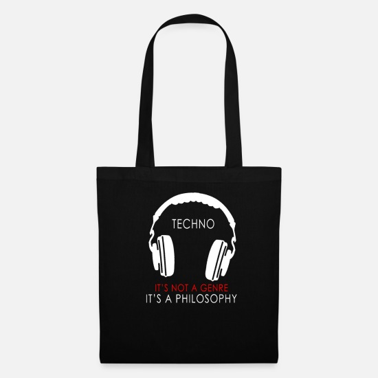 I Love Music Bags & Backpacks - Techno is not a genre, but a philosophy. - Tote Bag black