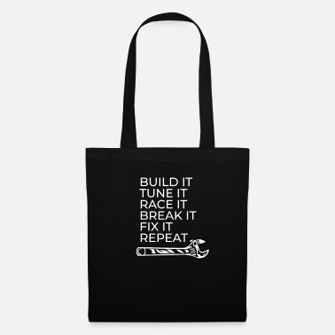 Huile Construisez-le Réglez-le Race It Break It Fix It Repeat - Tote Bag