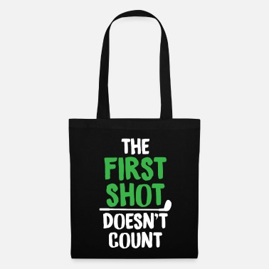 Pro Golf Lover First Shot Doesn't Count Golfer - Tote Bag