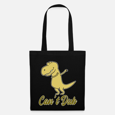Dub Cant Dub - Tote Bag