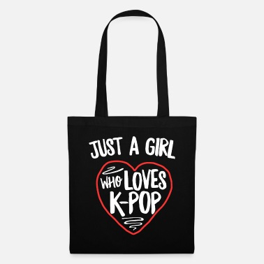 Kpop Just A Girl Who Loves KPop TShirt Kawaii Korean - Torba materiałowa