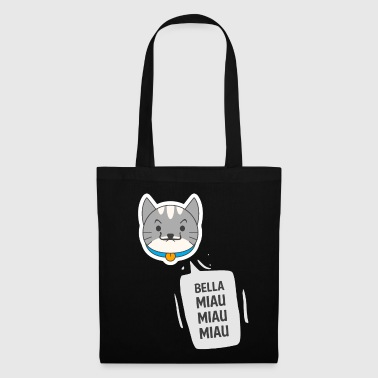 Bella miaou miaou miaou - Sweet Cat - Tote Bag